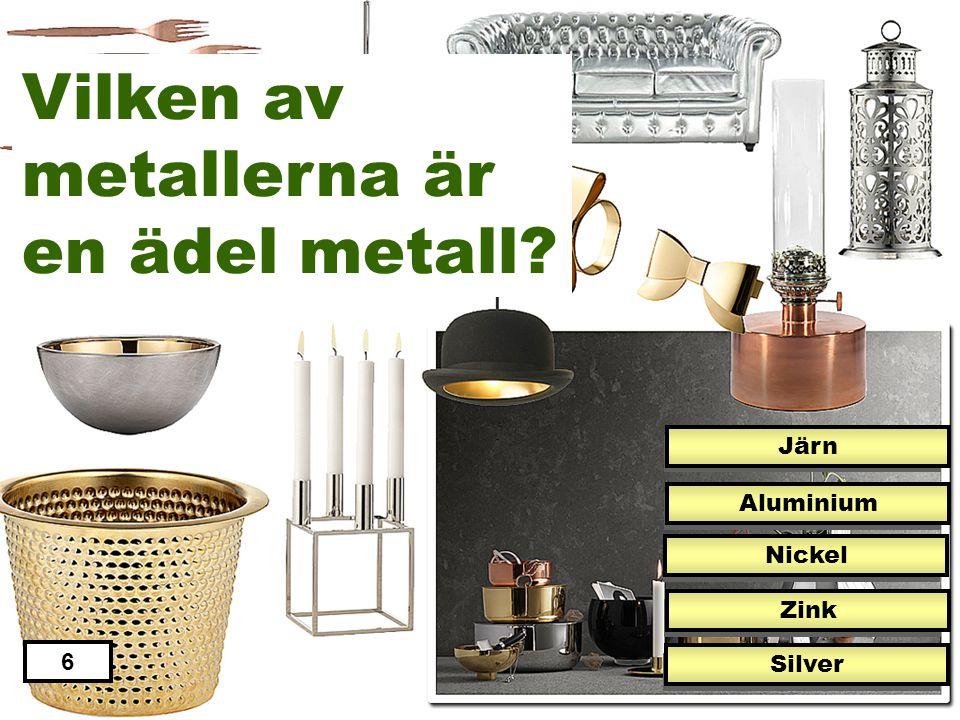 Vilken av metallerna är en ädel metall