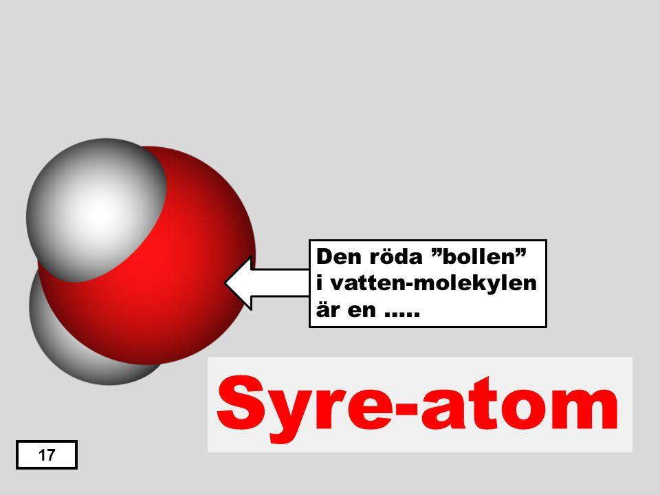 Den röda bollen i vatten-molekylen