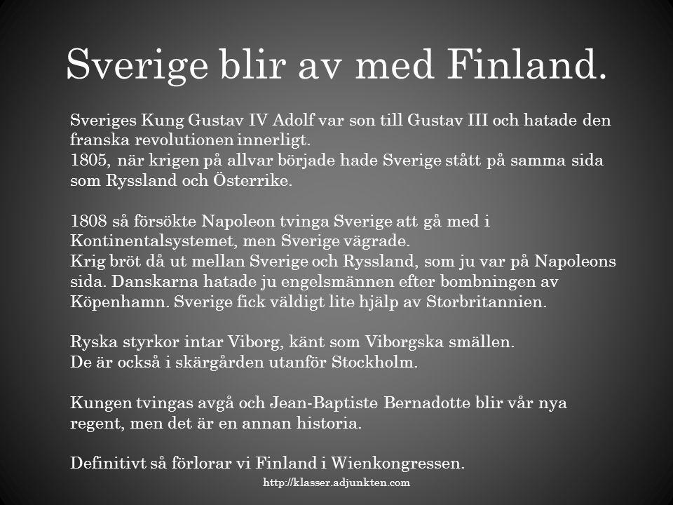 Sverige blir av med Finland.