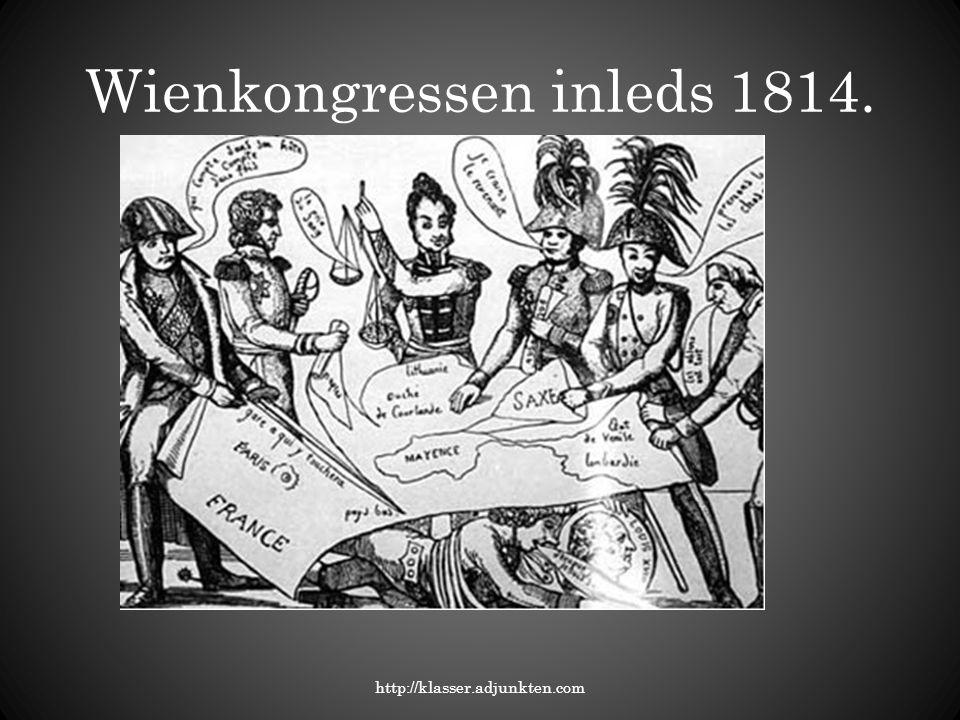 Wienkongressen inleds 1814.