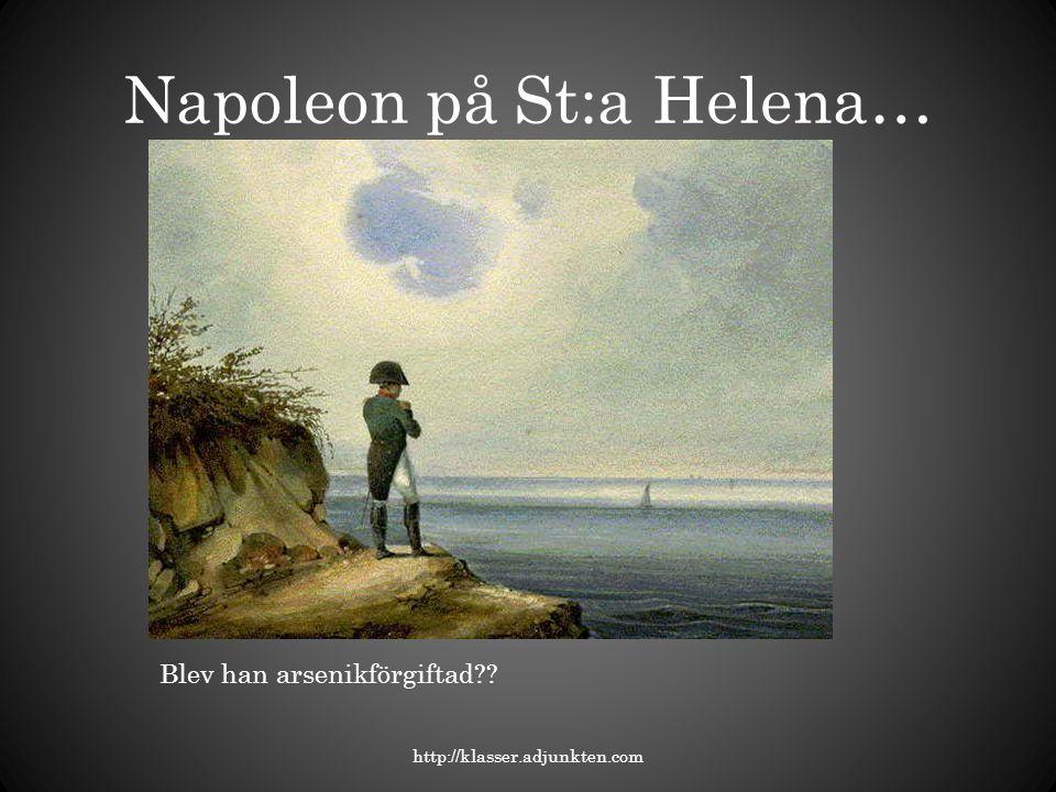 Napoleon på St:a Helena…