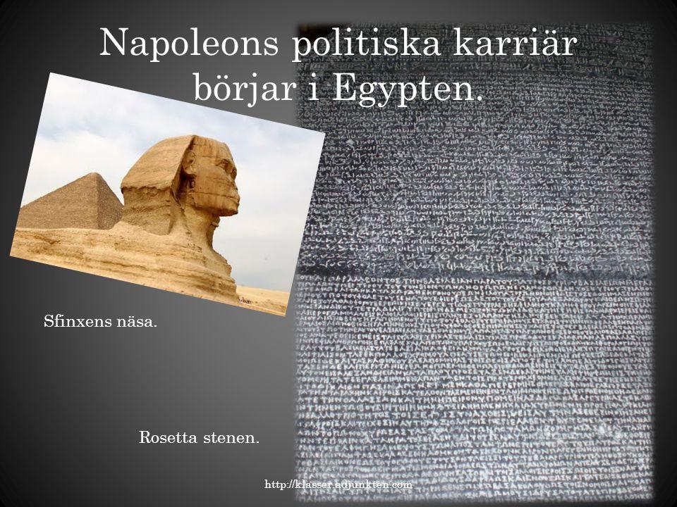 Napoleons politiska karriär börjar i Egypten.