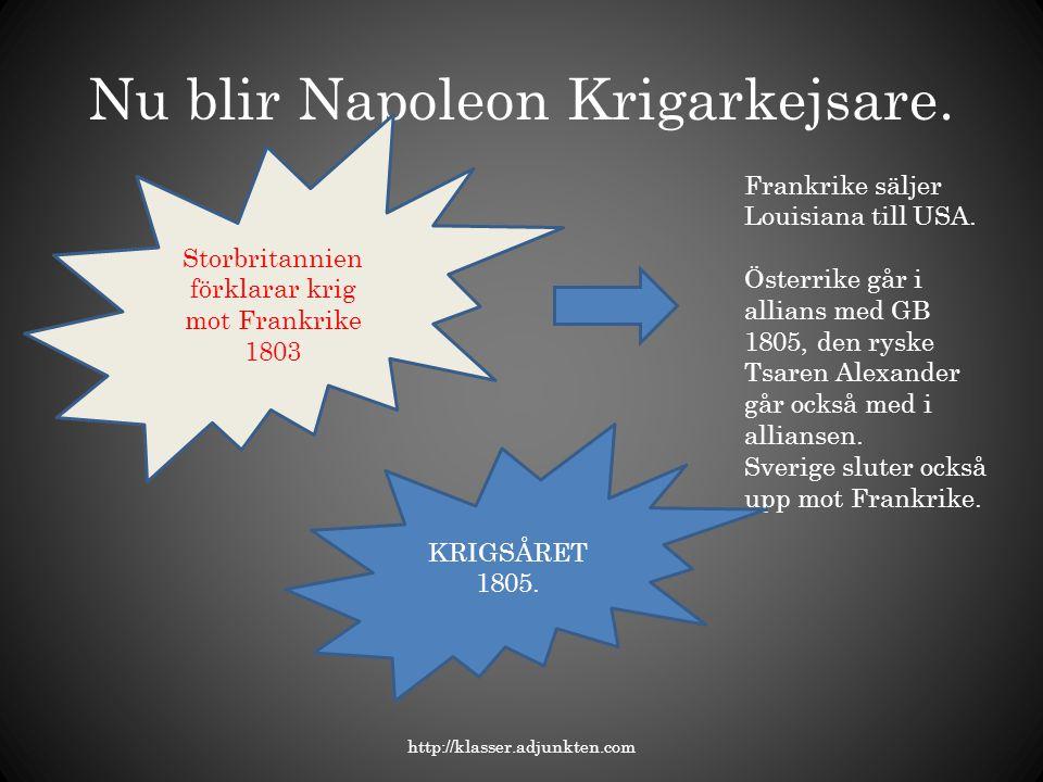 Nu blir Napoleon Krigarkejsare.