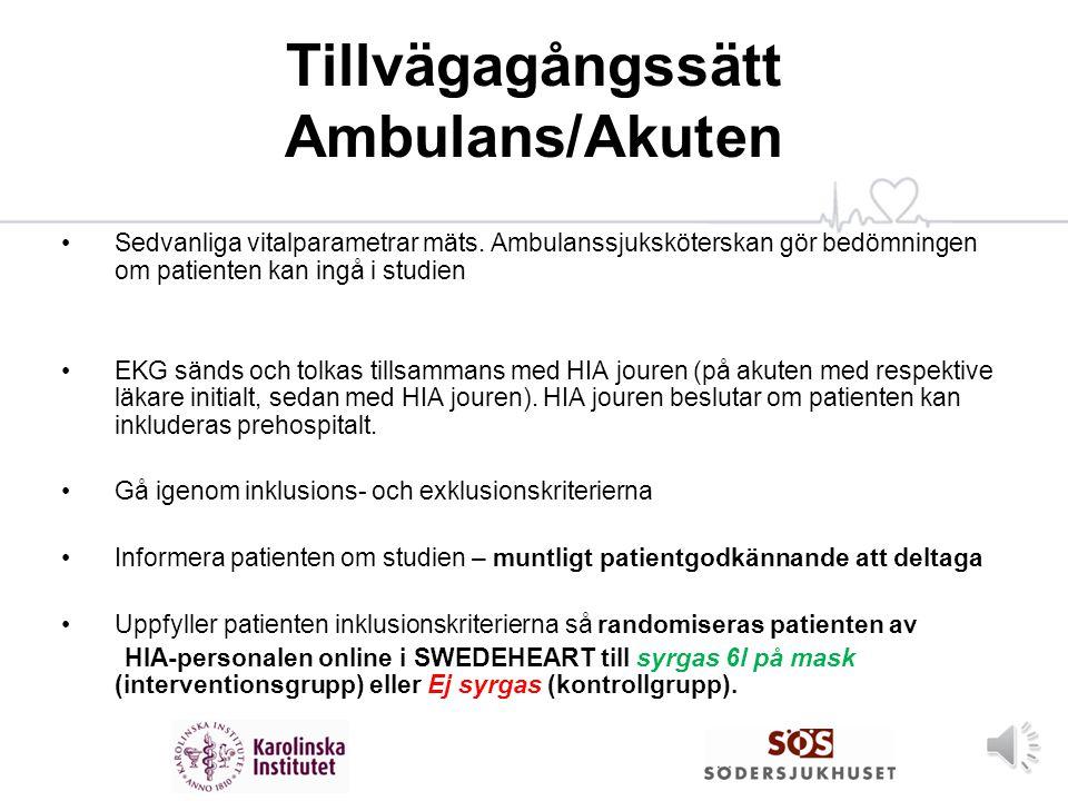 Tillvägagångssätt Ambulans/Akuten