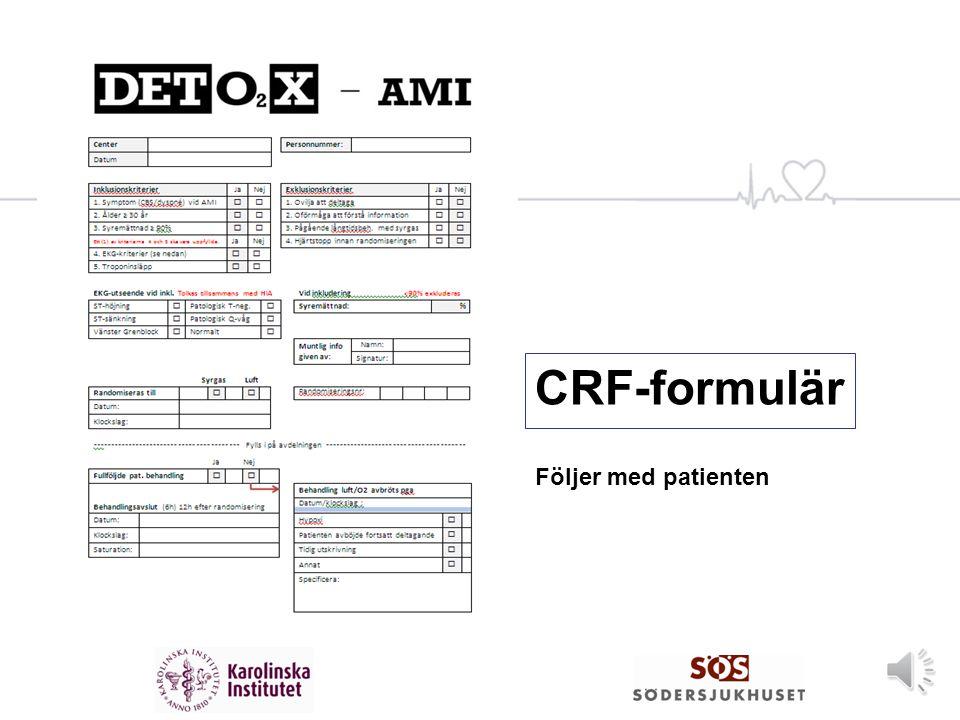 CRF-formulär Följer med patienten