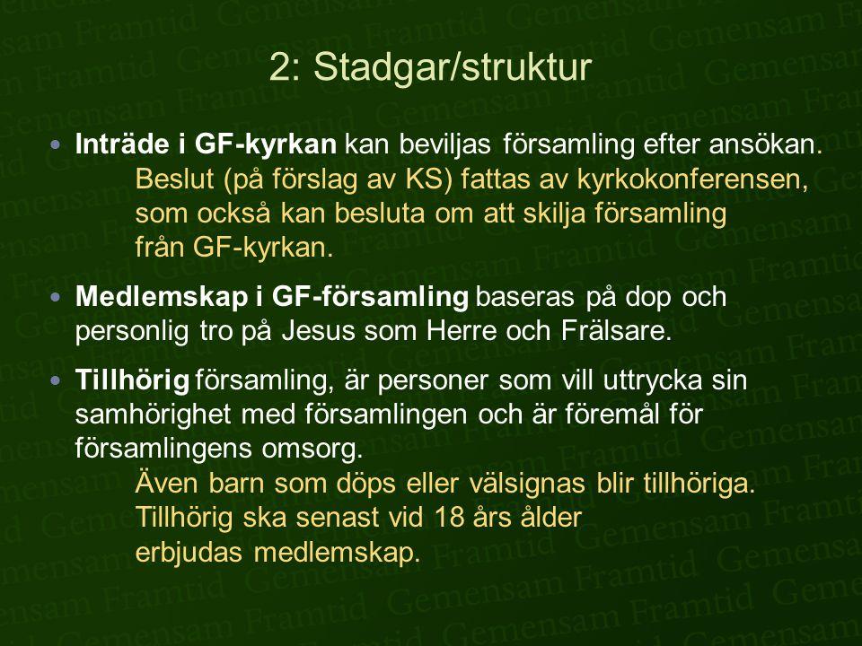 2: Stadgar/struktur
