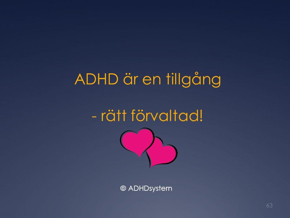 ADHD är en tillgång - rätt förvaltad!