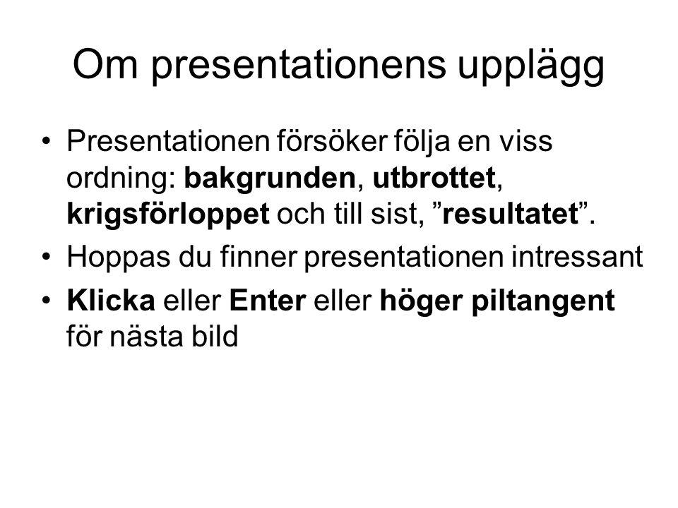 Om presentationens upplägg