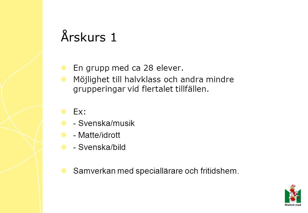 Årskurs 1 - Svenska/musik - Matte/idrott - Svenska/bild