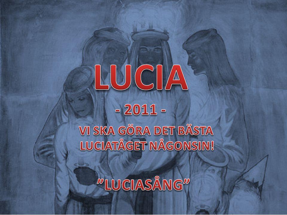 VI SKA GÖRA DET BÄSTA LUCIATÅGET NÅGONSIN!