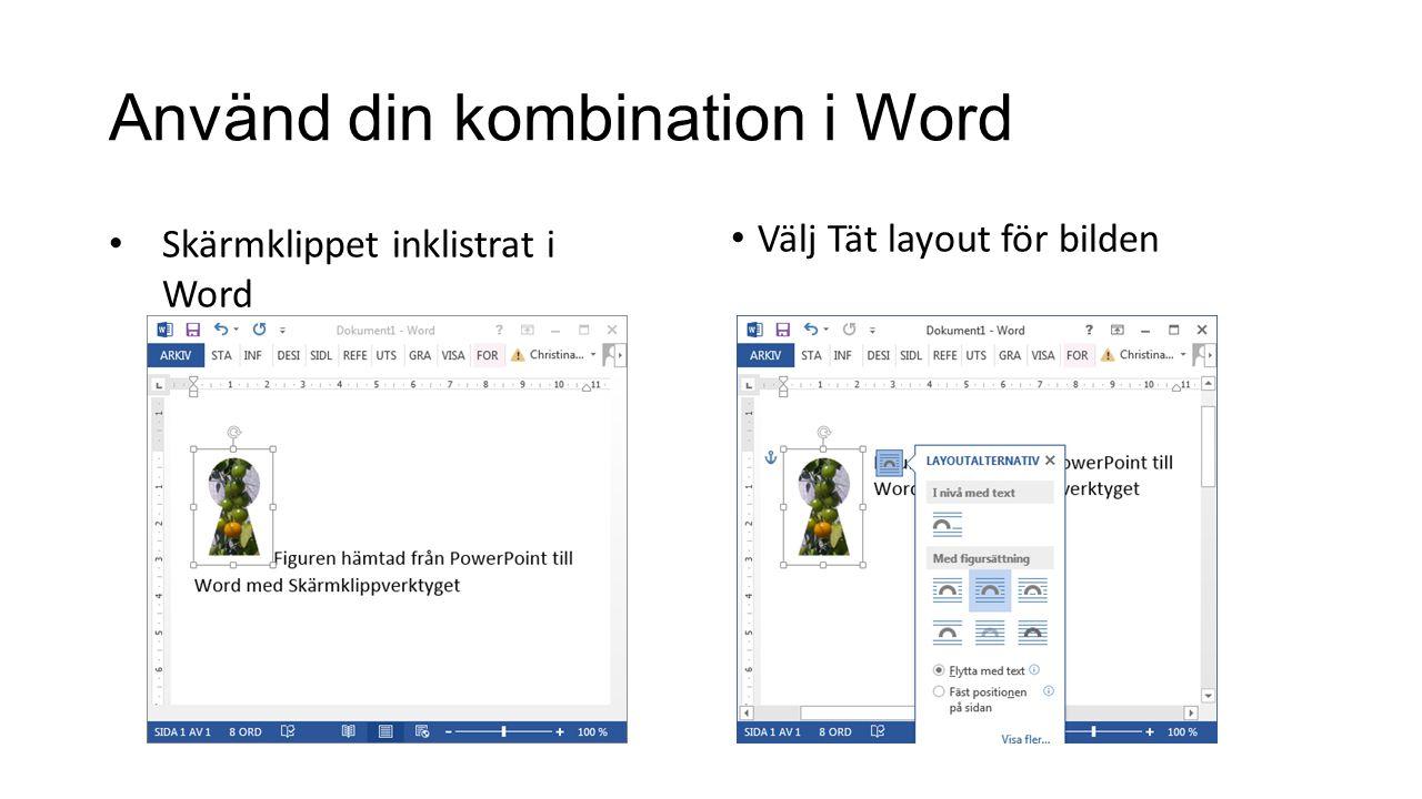 Använd din kombination i Word