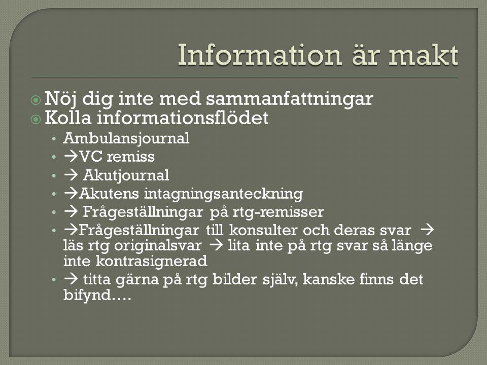 Information är makt Nöj dig inte med sammanfattningar