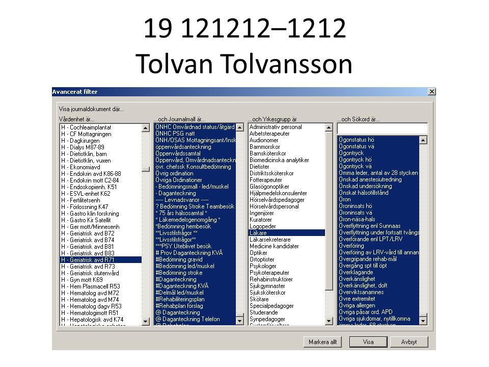 19 121212–1212 Tolvan Tolvansson