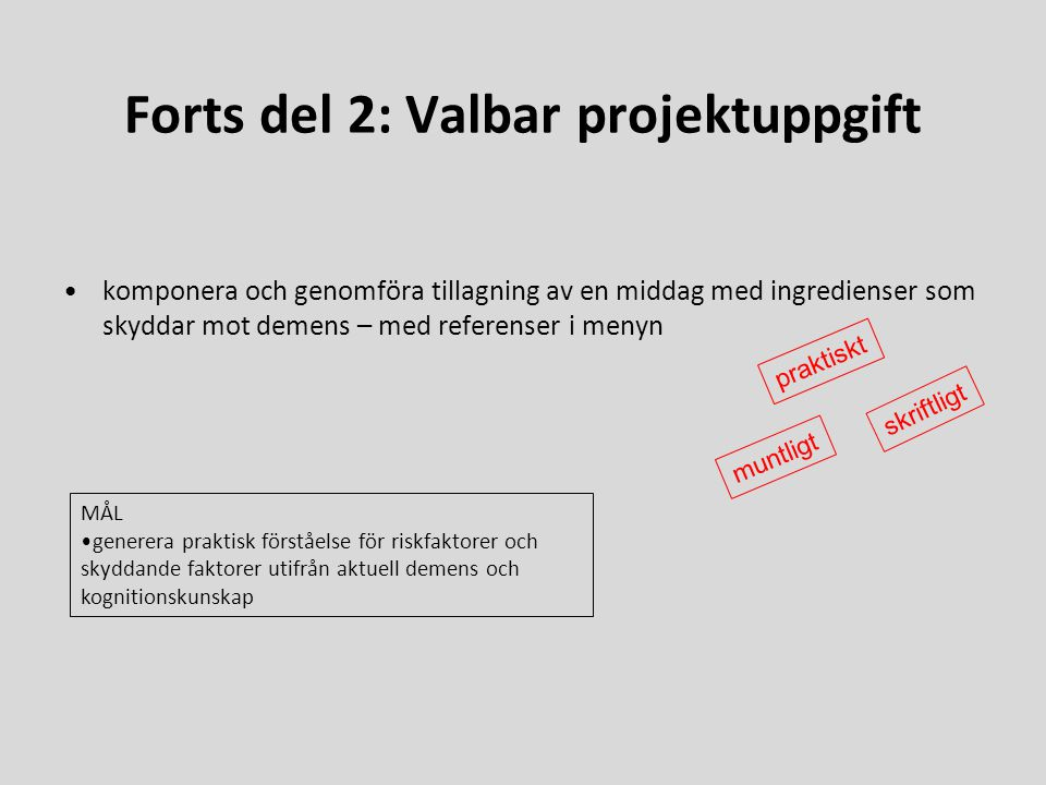 Forts del 2: Valbar projektuppgift