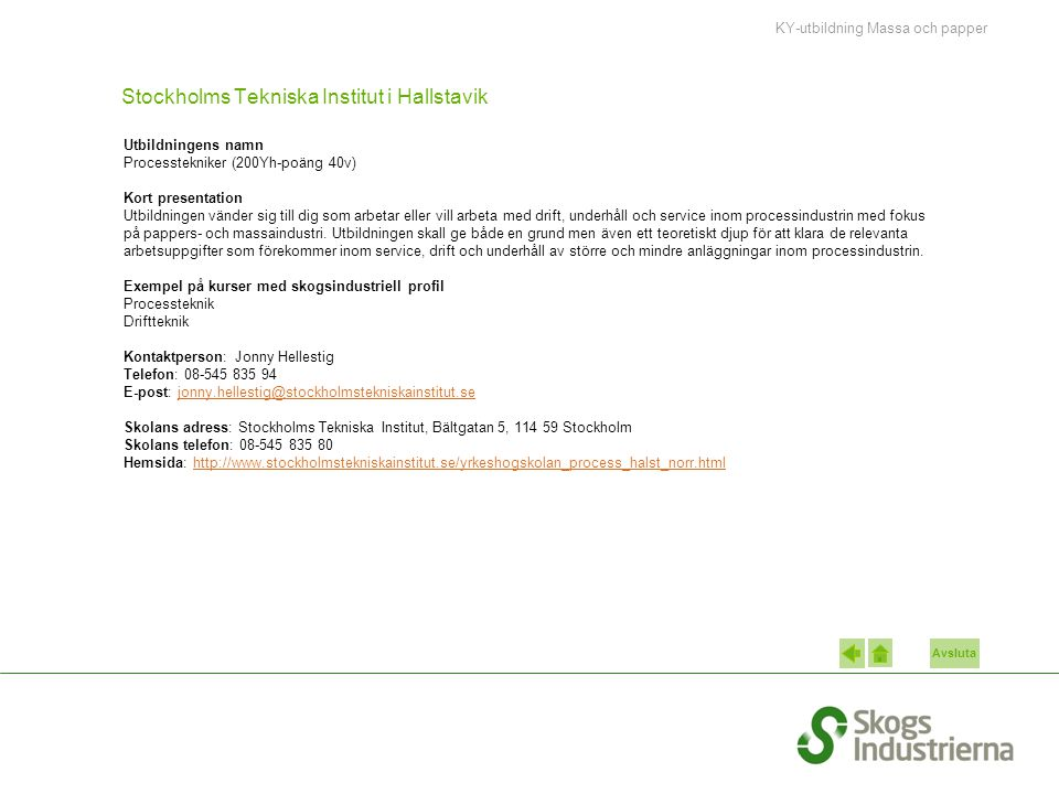 Stockholms Tekniska Institut i Hallstavik