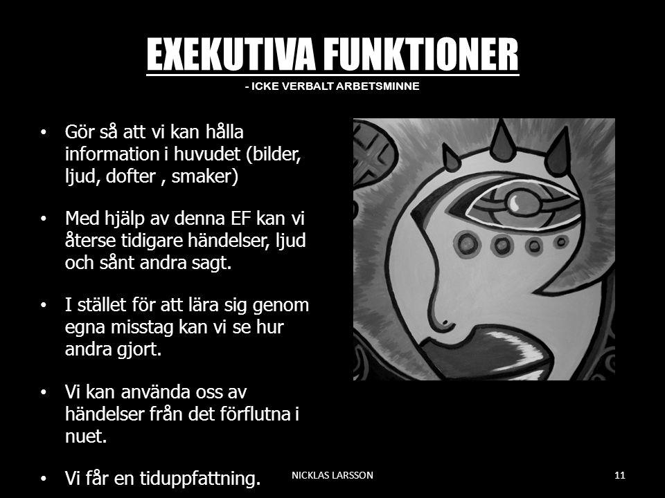 EXEKUTIVA FUNKTIONER - ICKE VERBALT ARBETSMINNE