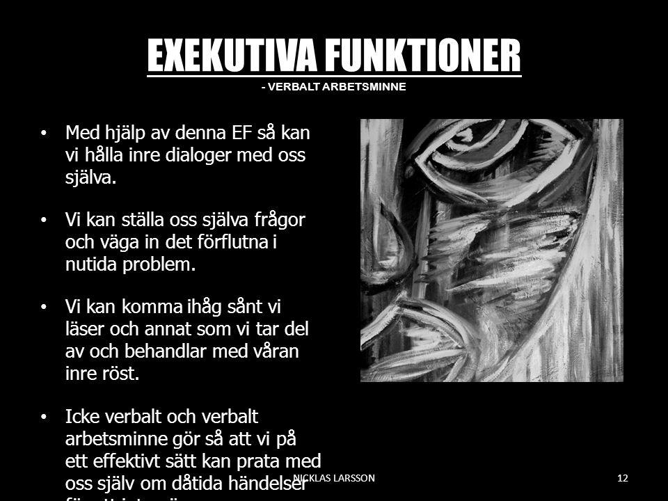 EXEKUTIVA FUNKTIONER - VERBALT ARBETSMINNE