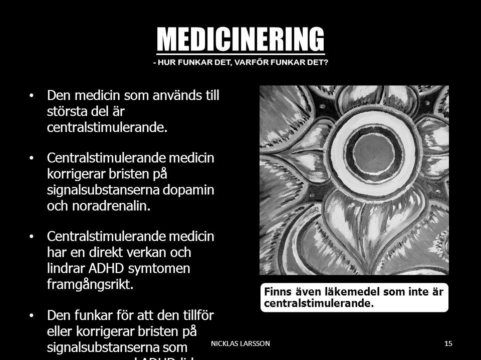 MEDICINERING - HUR FUNKAR DET, VARFÖR FUNKAR DET