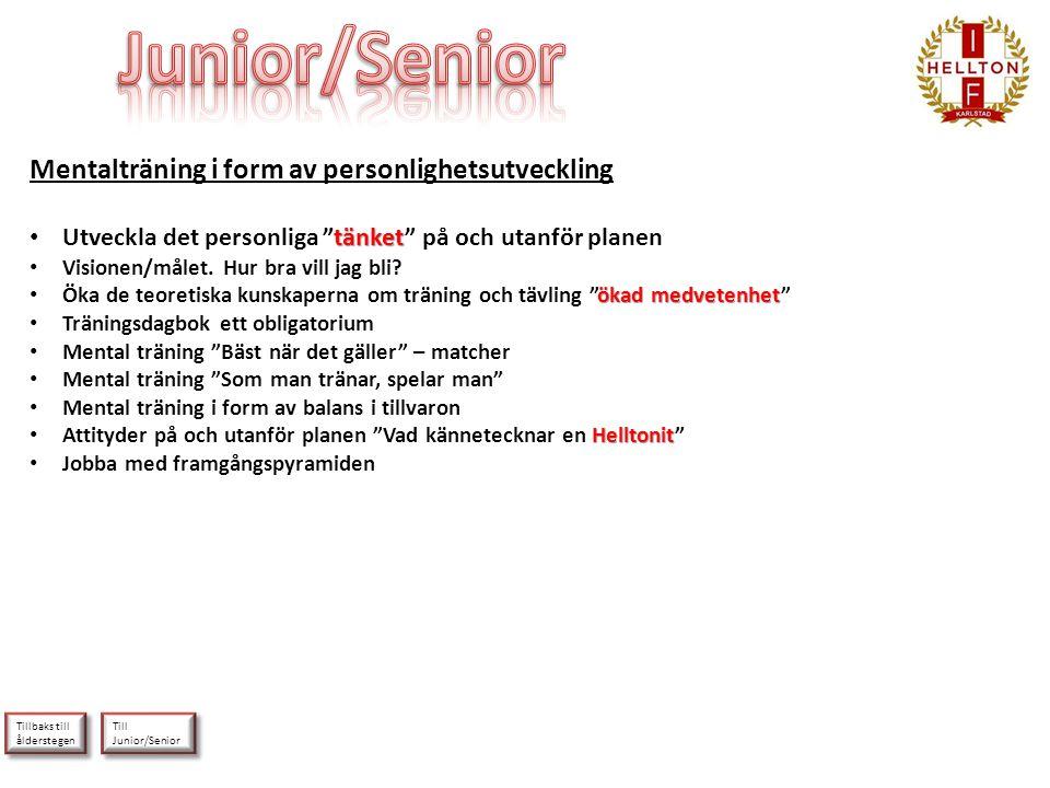 Junior/Senior Mentalträning i form av personlighetsutveckling