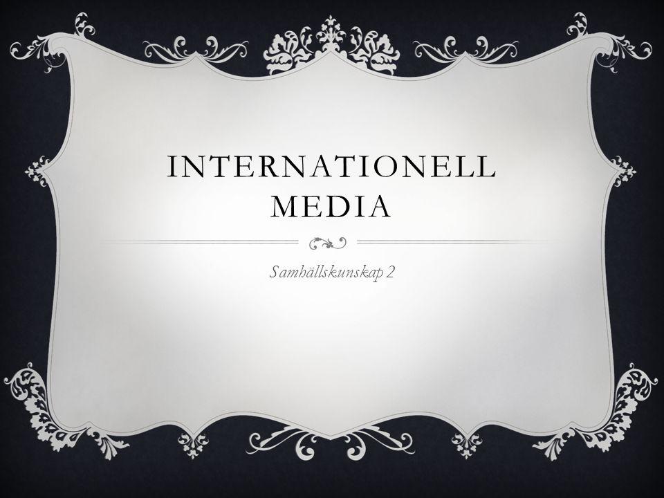 Internationell media Samhällskunskap 2