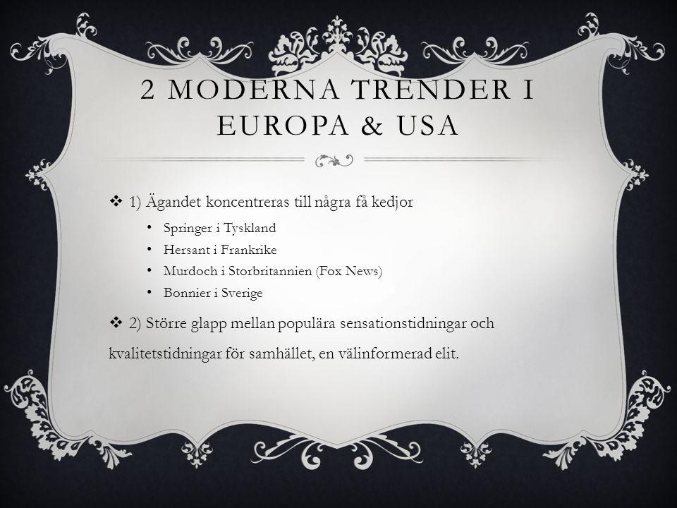 2 moderna trender i europa & usa