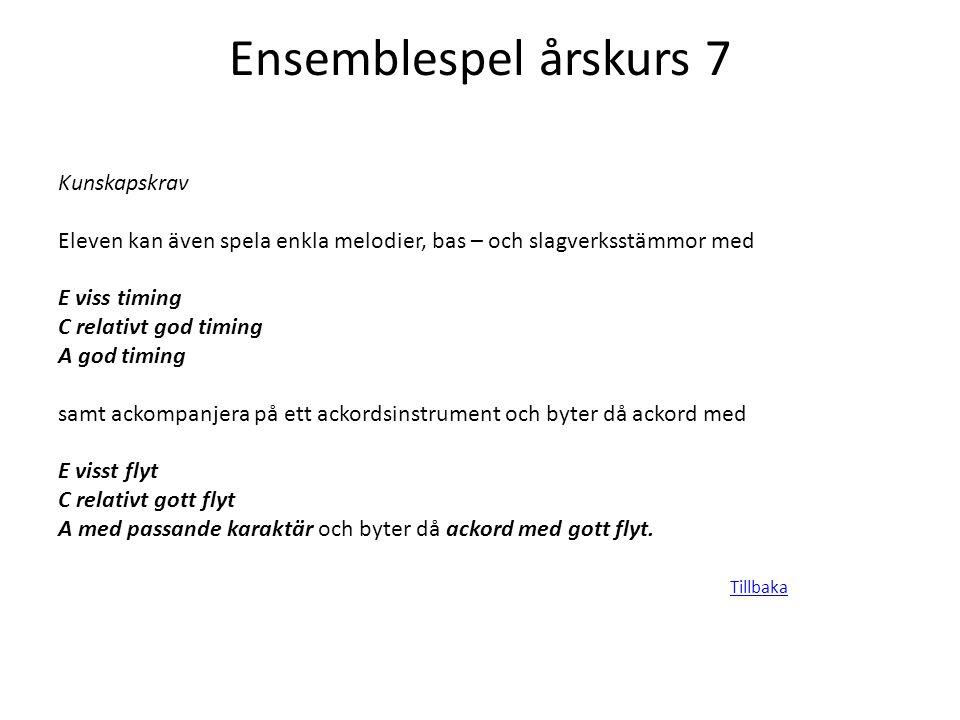 Ensemblespel årskurs 7 Kunskapskrav