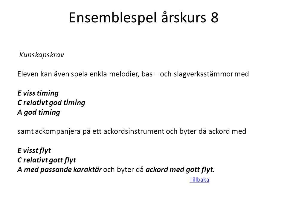 Ensemblespel årskurs 8 Kunskapskrav