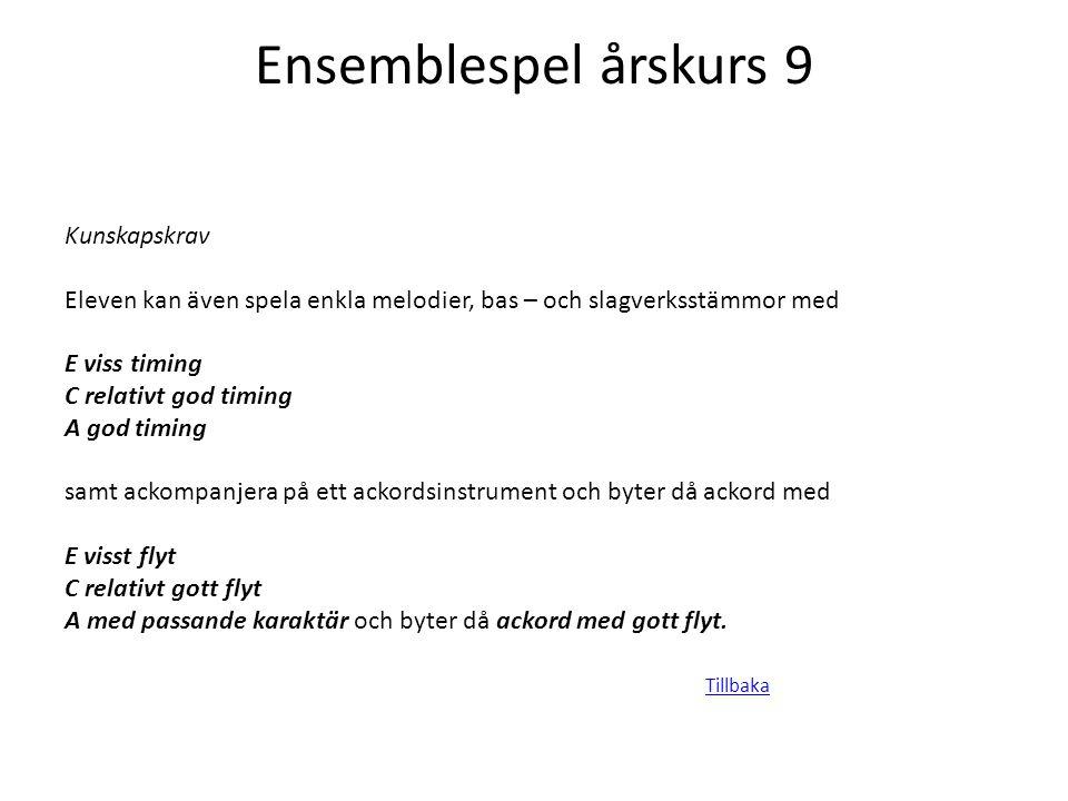 Ensemblespel årskurs 9 Kunskapskrav