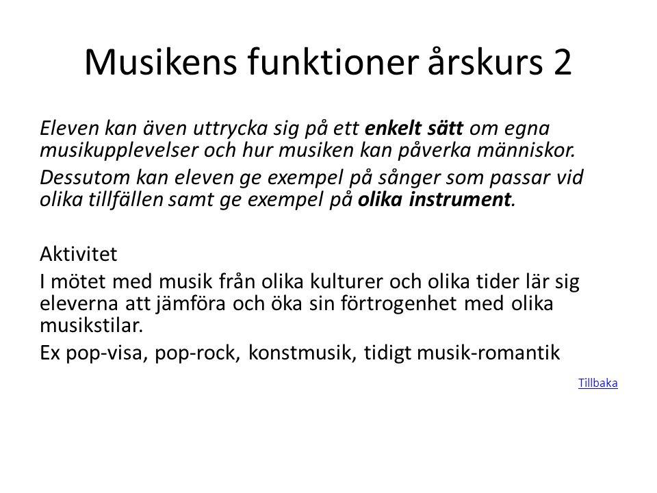 Musikens funktioner årskurs 2