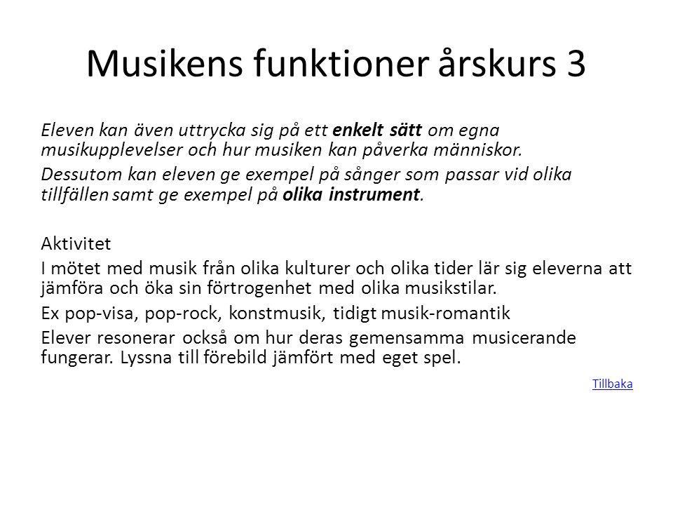 Musikens funktioner årskurs 3