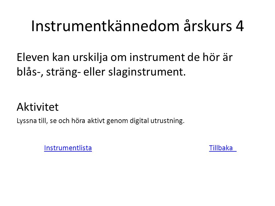 Instrumentkännedom årskurs 4