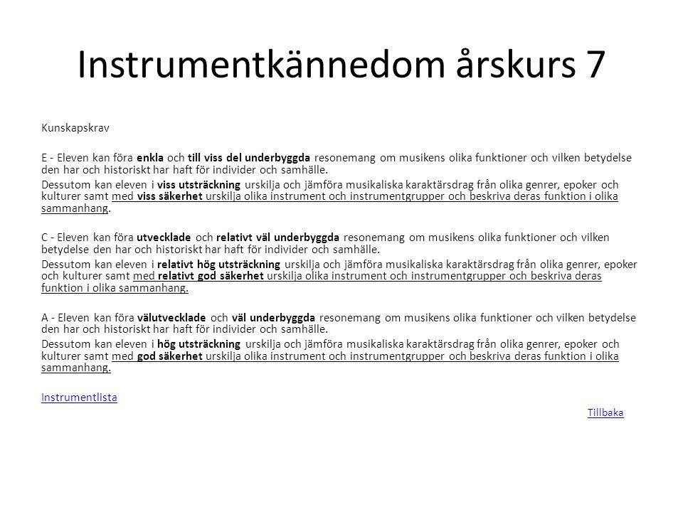 Instrumentkännedom årskurs 7