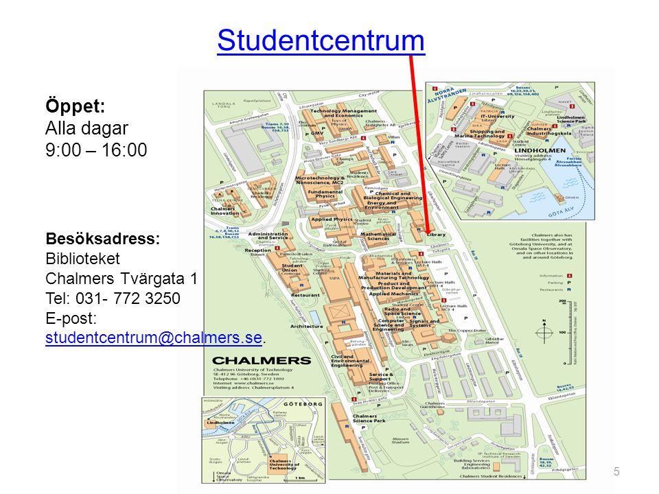 Studentcentrum Öppet: Alla dagar 9:00 – 16:00 Besöksadress:
