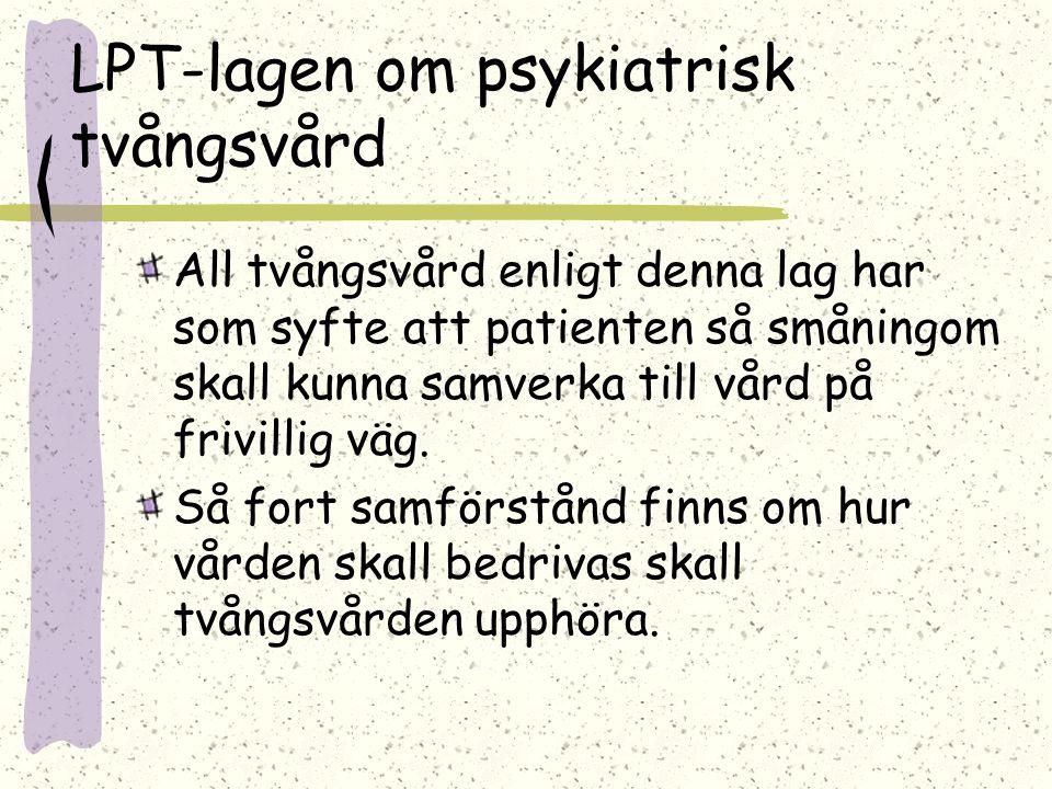 LPT-lagen om psykiatrisk tvångsvård