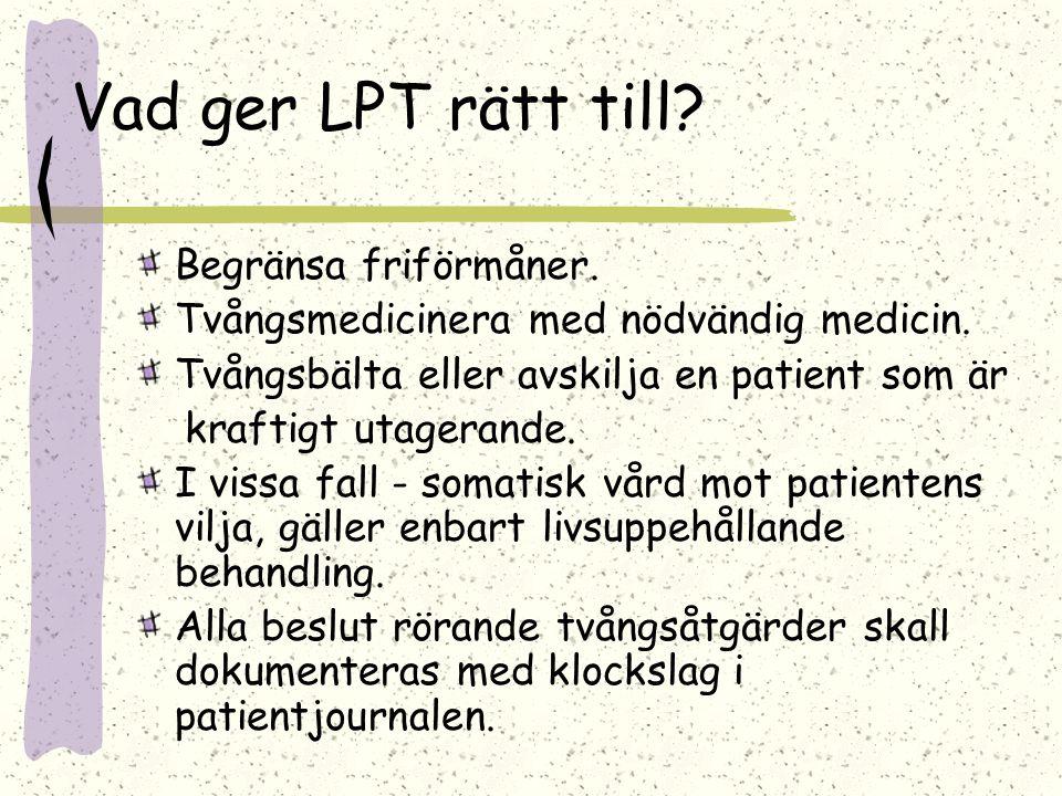 Vad ger LPT rätt till Begränsa friförmåner.