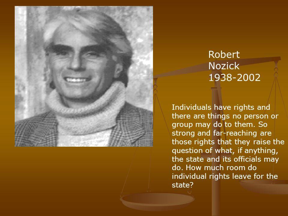 Robert Nozick 1938-2002