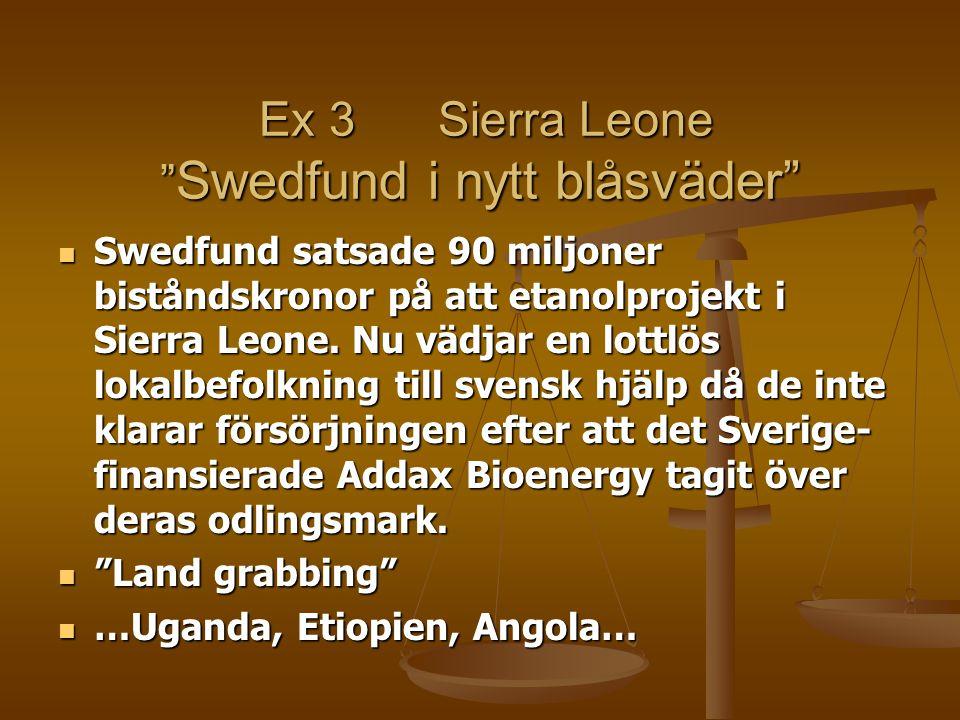 Ex 3 Sierra Leone Swedfund i nytt blåsväder