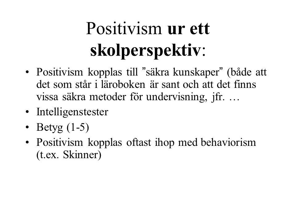 Positivism ur ett skolperspektiv: