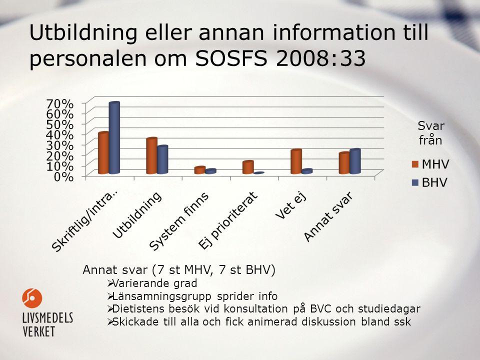 Utbildning eller annan information till personalen om SOSFS 2008:33