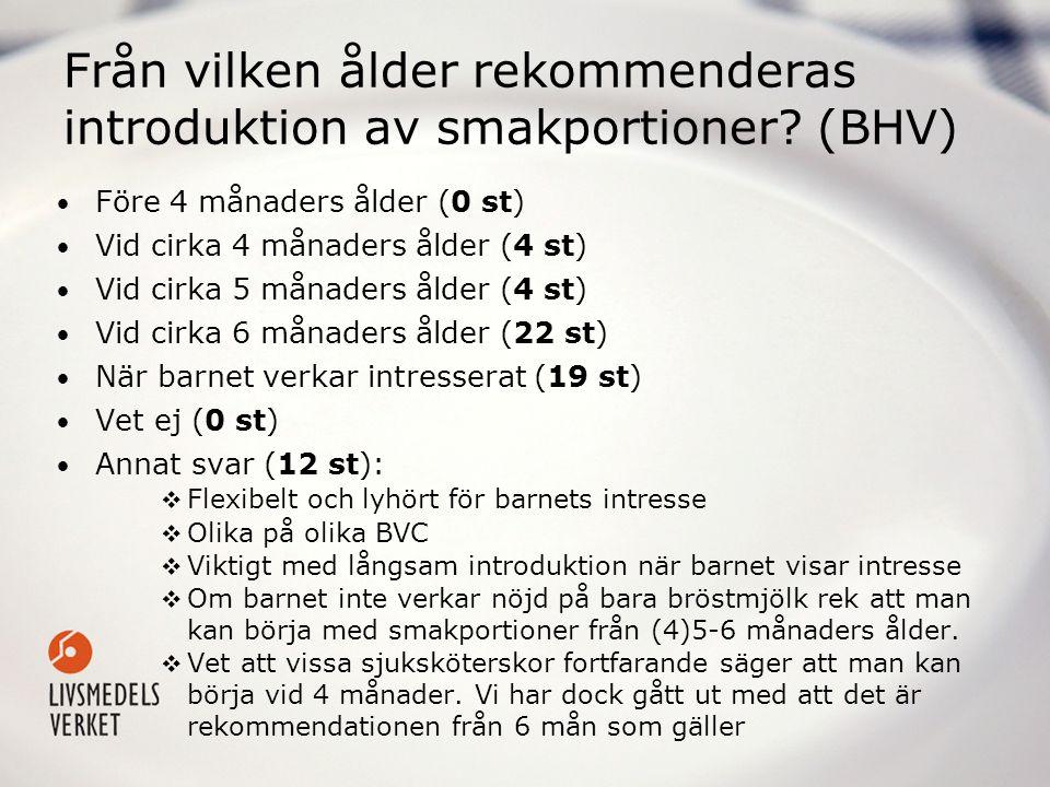 Från vilken ålder rekommenderas introduktion av smakportioner (BHV)