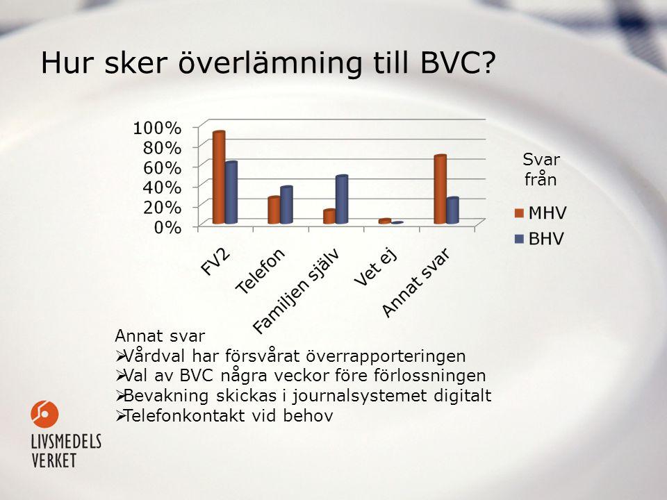 Hur sker överlämning till BVC