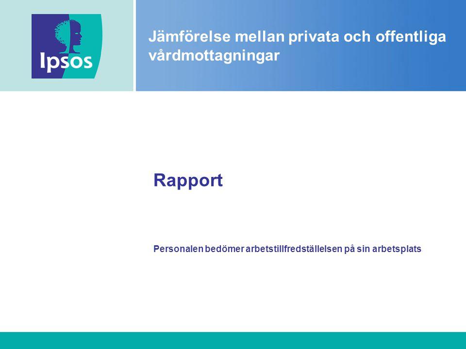 Rapport Personalen bedömer arbetstillfredställelsen på sin arbetsplats