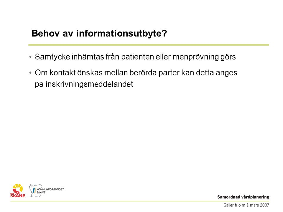 Behov av informationsutbyte
