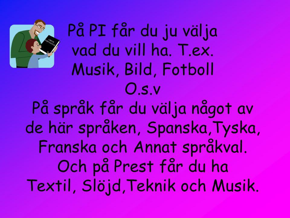 På PI får du ju välja vad du vill ha. T. ex. Musik, Bild, Fotboll O. s