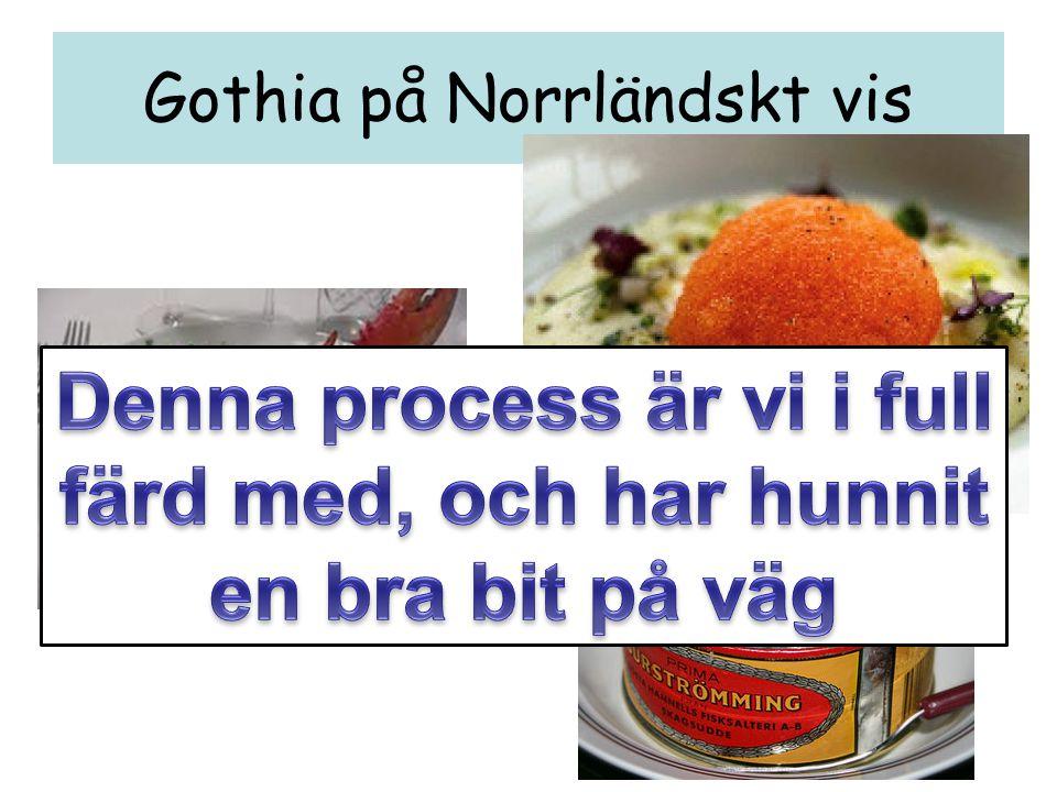 Gothia på Norrländskt vis