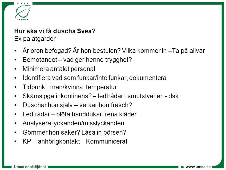 Hur ska vi få duscha Svea Ex på åtgärder