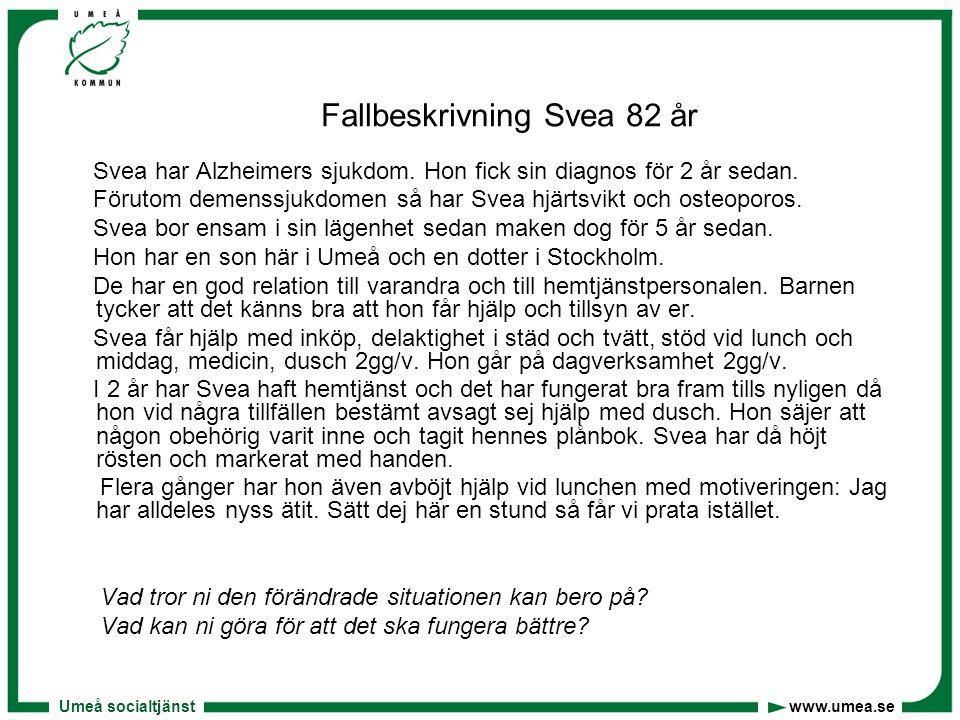 Fallbeskrivning Svea 82 år