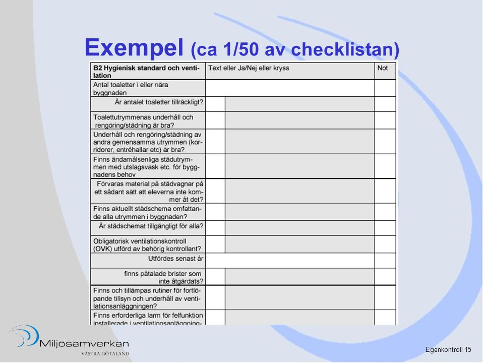 Exempel (ca 1/50 av checklistan)