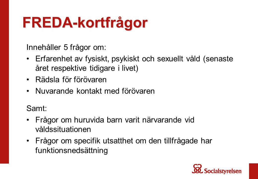 FREDA-kortfrågor Innehåller 5 frågor om: