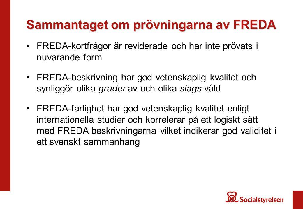 Sammantaget om prövningarna av FREDA